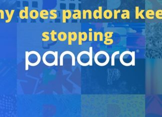 why does pandora keep stopping